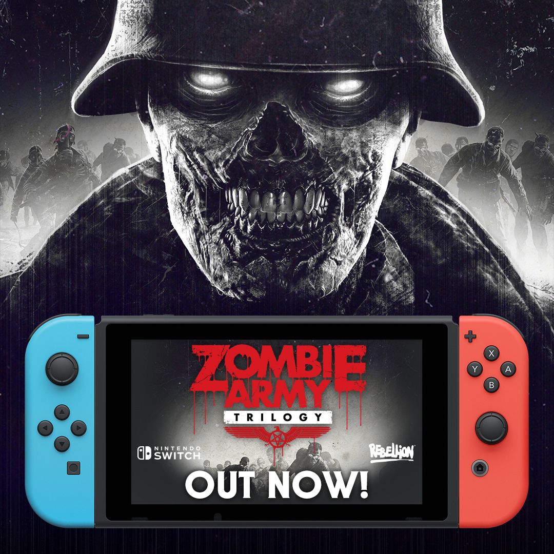 Zombie Army Trilogy OUT NOW on Nintendo Switch
