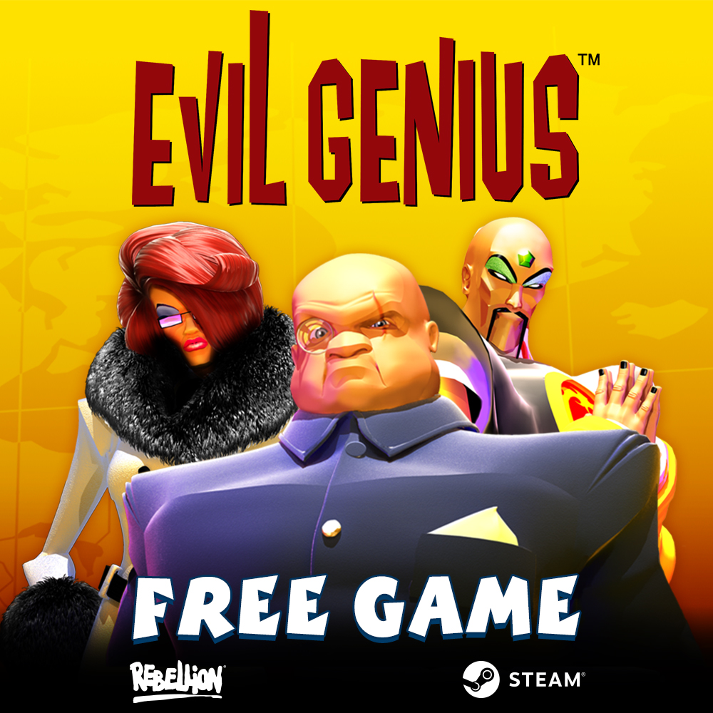 Evil Genius Now Available Free!