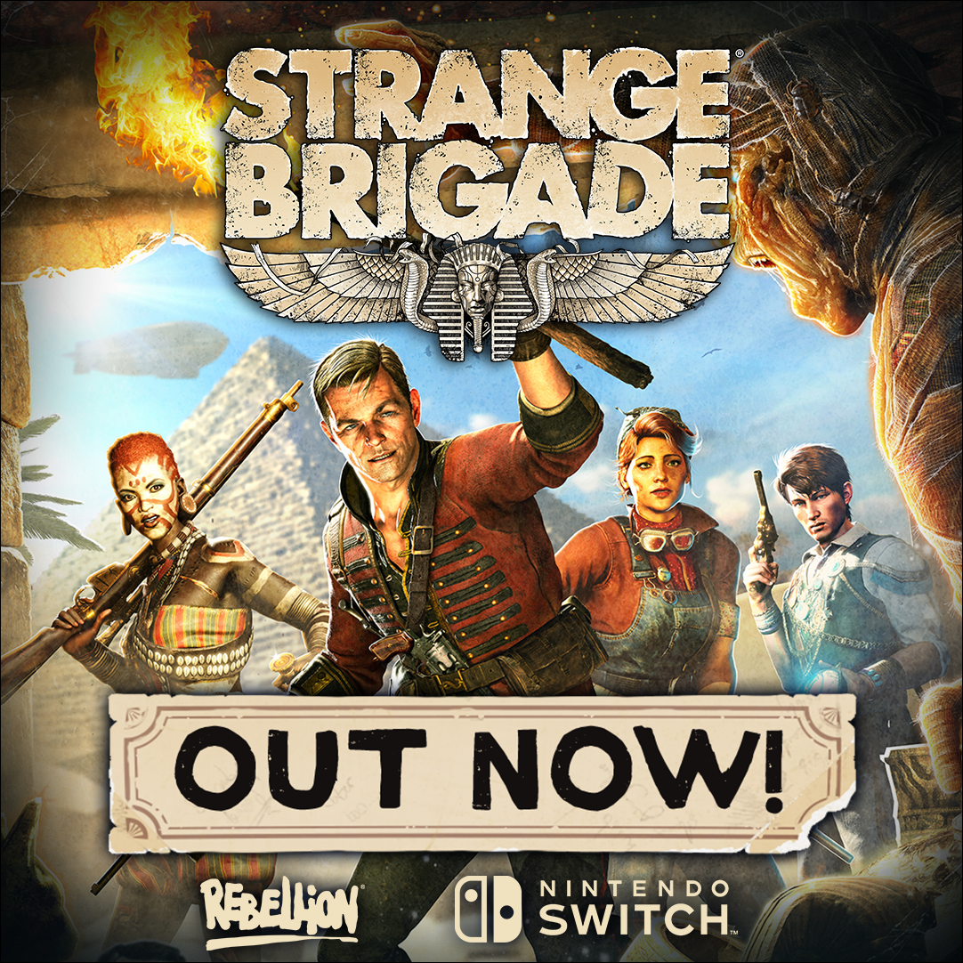 STRANGE BRIGADE IS OUT NOW ON SWITCH