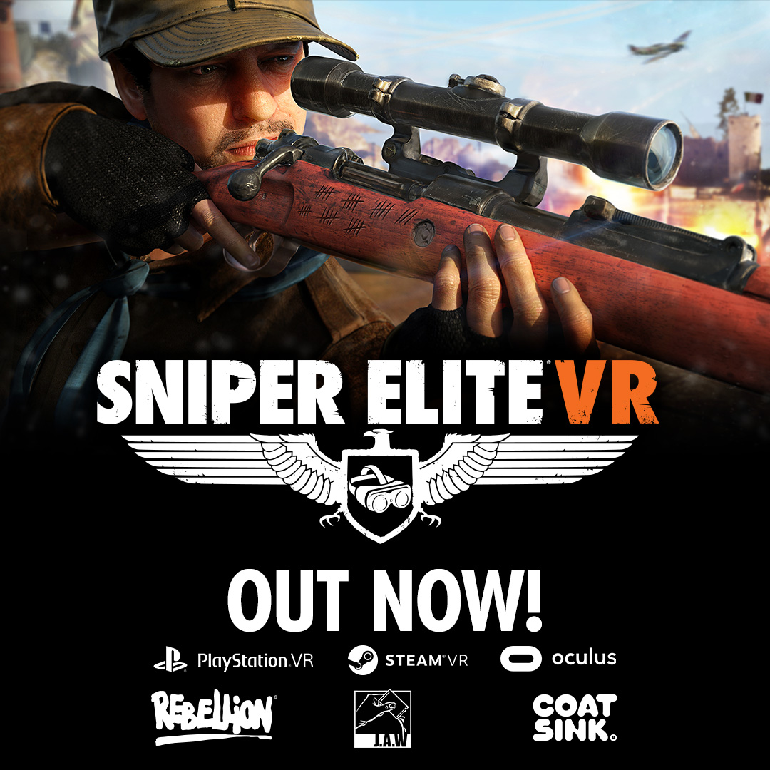 GET EVEN CLOSER TO THE ACTION WITH SNIPER ELITE VR – AVAILABLE NOW